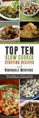 top ten slow cooker stuffing recipes and honorable mentions slow