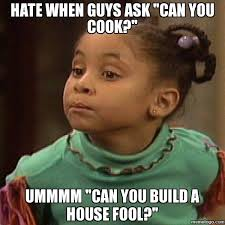 Ask Meme - when guys ask can you cook olivia from the cosby show quotes
