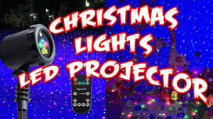 Led Projector Christmas Lights by Christmas Lights Led Projector Youtube