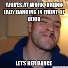 Drunk At Work Meme - at work drunk lady dancing in front of door