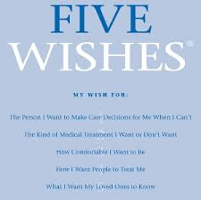 five wishes seniors letting family what they want senior