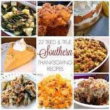 southern thanksgiving recipes thanksgiving menu and southern