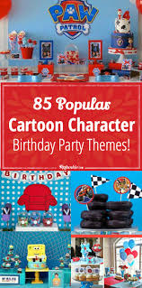 thanksgiving point birthday party 63 popular cartoon character birthday party themes tip junkie