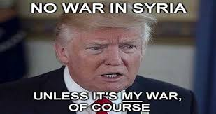 Syria Meme - donald trump then and now about syria war thenandnows com