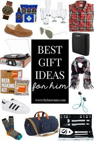 Best Gifts For Guys 2016 by The Best Gifts For Him By Lauren M