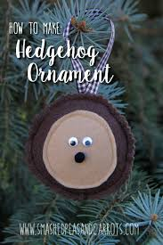 felt hedgehog ornament tutorial smashed peas carrots