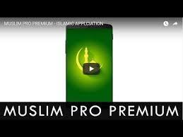 muslim pro apk muslim pro premium islamic applciation