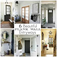 Entry Ways by 6 Beautiful Plank Wall Entryways Little House Of Four Creating