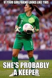 Funny Memes Soccer - lol soccer joke what a punny meme if your girlfriend looks like
