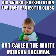 Morgan Freeman Memes - the white morgan freeman meme guy