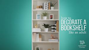 How To Design A Bookshelf by How To Decorate Your Bookcase Like A Pro Apartment Therapy