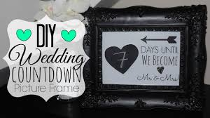 Wedding Countdown Diy Wedding Countdown Picture Frame Wedding Series Youtube