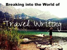 how to become a travel writer images Tips on becoming a travel writer the strange and new