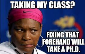 Funny Tennis Memes - friday tennis blog serena sidelined in rome now teaching online