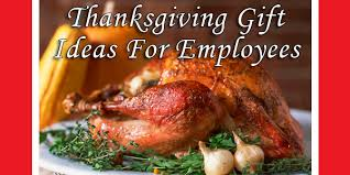 thanksgiving gifts ideas for employees promogroup