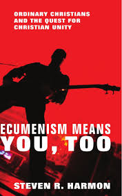 ecumenism means you ordinary christians and the quest for