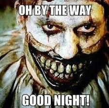 Evil Clown Memes - creepy clown meme yahoo image search results creepy clowns