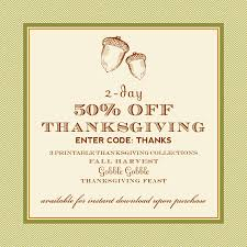 50 thanksgiving sale on printable collections 2 days only
