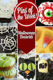 halloween desserts pins of the week halloween desserts