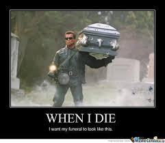 Die Meme - when i die by mariot meme center