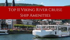 24 viking river cruise insider tips backroad planet