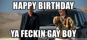 Mr Chow Gay Meme - happy birthday ya feckin gay boy mr chow funny eel meme generator