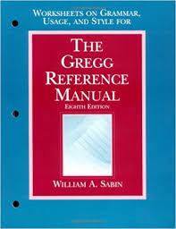 the gregg reference manual eighth edition worksheets on grammar
