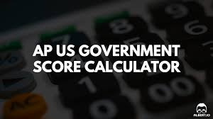 ap us government and politics score calculator for 2017 albert io