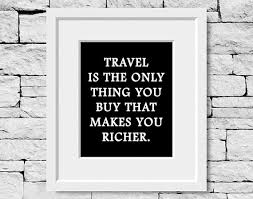 Travel Quote Print Road Trip Quote Print Traveling Quotes