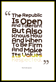 the republic is open and tolerant but also knows how and when to