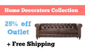 home decorators collection sale home decorators collection 25 off outlet furniture free