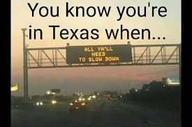 Texas Meme - 15 more hilarious texas memes to keep you laughing hilarious