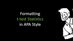 apa format for charts and tables formatting t test statistics in apa style youtube