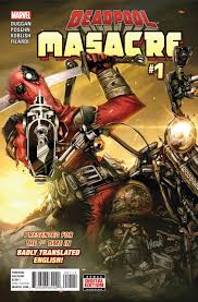 Spanish For Home Deadpool Masacre 1 Spanish For Deadpool Issue
