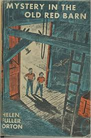 Old Book Barn Mystery In The Old Red Barn Helen Fuller Orton Robert Doremus