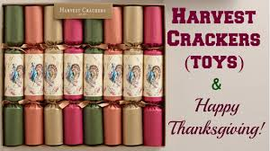 harvest crackers toys not food and happy thanksgiving
