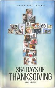 364 days of thanksgiving a devotional journal andrew c schroer