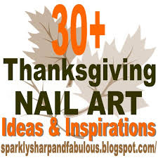 thanksgiving and fall nail ideas and tutorials a sparkly