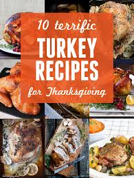 gobble up these 10 creative thanksgiving turkey recipes noshon it