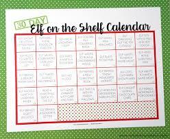 elf on the shelf ideas with free printable calendar artsy fartsy