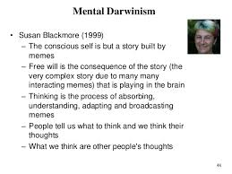 Susan Blackmore Memes - consciousness part 10 of piero scaruffi s class thinking about tho