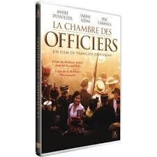 la chambre des officiers résumé la chambre des officiers dvd dvd zone 2 françois dupeyron