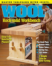 Canadian Woodworking Magazine Pdf by Wood Magazine May 2017 Free Pdf Magazine Download