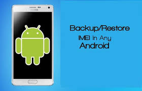 android restore how to backup and restore imei number of android