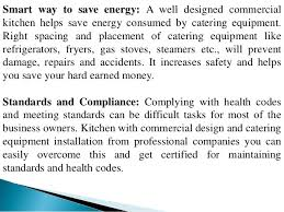 Commercial Kitchen Design Standards Benefits Of Choosing A Commercial Kitchen And Catering Equipment