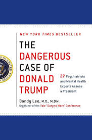 Barnes And Noble Self Publishing The Dangerous Case Of Donald Trump 27 Psychiatrists And Mental