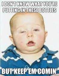 Meme You Can Do It - baby funny drinking meme