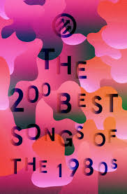 announcing pitchfork u0027s 200 best songs of the 1980s pitchfork