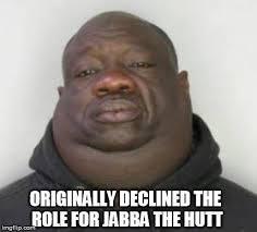 Jabba The Hutt Meme - coolest jabba the hutt meme jabba the hutt imgflip 80 skiparty