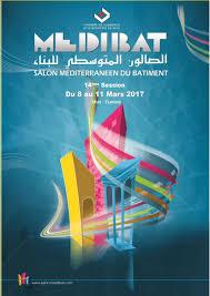 chambre de commerce tunisie medibat 2017 le salon méditerranéen du bâtiment medibat agenda